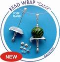 Bead wrap Calyx